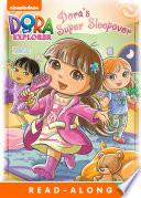 Dora S Super Sleepover Dora The Explorer