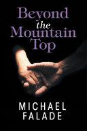 Beyond the Mountain Top [Pdf/ePub] eBook