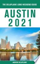Austin   The Delaplaine 2021 Long Weekend Guide