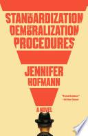 The standardization of demoralization procedures : a novel