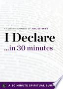 I Declare... in 30 Minutes