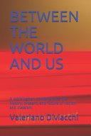 Between the World and Us