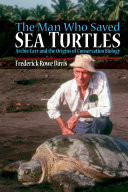 The Man Who Saved Sea Turtles