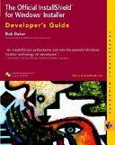 The Official InstallShield for Windows Installer Developer s Guide