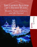 The Church Building as a Sacred Place