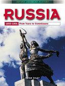Russia, 1855-1991