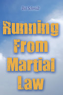 Running from Martial Law