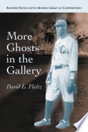 More Ghosts in the Gallery