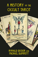 The History of the Occult Tarot