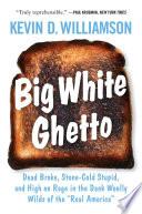 Big White Ghetto