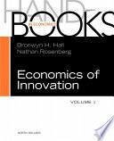 """Handbook of the Economics of Innovation"" by Bronwyn H. Hall, Nathan Rosenberg"