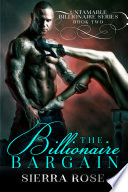 The Billionaire Bargain - Book 2