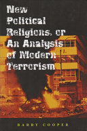 New Political Religions  Or an Analysis of Modern Terrorism