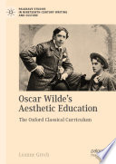 Oscar Wilde's Aesthetic Education