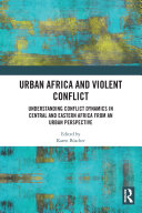 Urban Africa and Violent Conflict