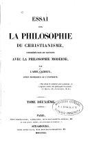 Essai sur la philosophie du Christianisme, considérée dans ses rapports avec la philosophie moderne