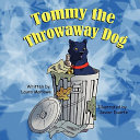 Tommy the Throwaway Dog
