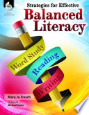 Strategies For Effective Balanced Literacy Book