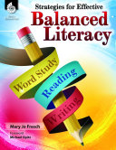 Strategies for Effective Balanced Literacy