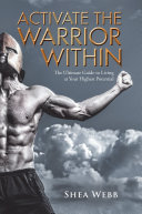 Activate the Warrior Within