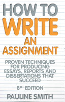 How To Write An Assignment, 8th Edition