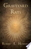 Download Graveyard Rats Book