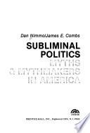 Subliminal Politics