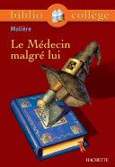 Pdf Bibliocollège - Le Médecin malgré lui, Molière Telecharger