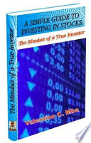 A Simple Guide to Investing: The Mindset of A True Investor