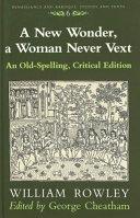 A New Wonder  a Woman Never Vext Book PDF