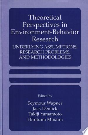 Download Theoretical Perspectives in Environment-Behavior Research Free Books - Dlebooks.net