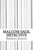 Malcom Sage, Detective Read Online