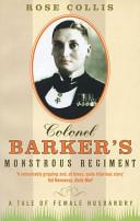 Colonel Barker s Monstrous Regiment