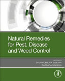 Natural Remedies for Pest  Disease and Weed Control Book