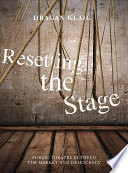 Resetting the Stage