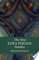 The New Ezra Pound Studies