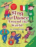 Sing and Dance Around the World