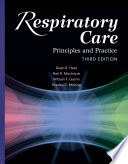 Respiratory Care: Principles and Practice