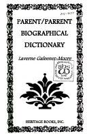 Parent Parrent Biographical Dictionary