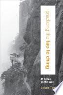 Practicing the Tao Te Ching Book PDF