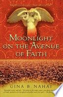 Moonlight on the Avenue of Faith Book PDF