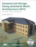 Commercial Design Using Autodesk Revit Architecture 2013