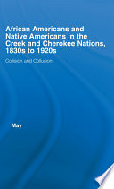 African Americans And Native Americans In The Cherokee And Creek Nations 1830s 1920s