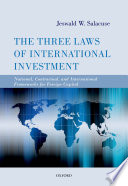 The Three Laws of International Investment