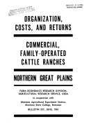 Organization  Costs and Returns  Commercial  Family operated Cattle Ranches  Northern Great Plains