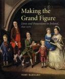 Making the Grand Figure