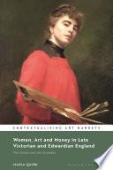 Women  Art and Money in England  1880 1914