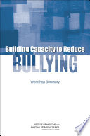 Building Capacity to Reduce Bullying
