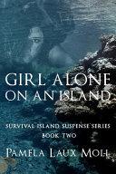 Girl Alone on an Island