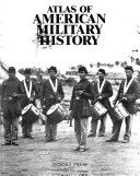 Atlas of American Military History Book PDF